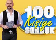 100 Kişiye Sorduk